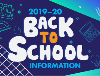 2019-20 back to school information